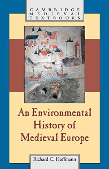 9780521700375-052170037X-An Environmental History of Medieval Europe (Cambridge Medieval Textbooks)
