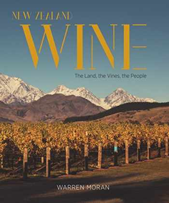 9781743793022-1743793022-New Zealand Wine: The Land, The Vines, The People
