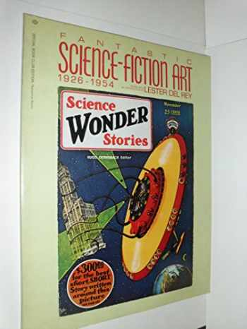 9780345247315-0345247310-Fantastic Science-Fiction Art, 1926-1954