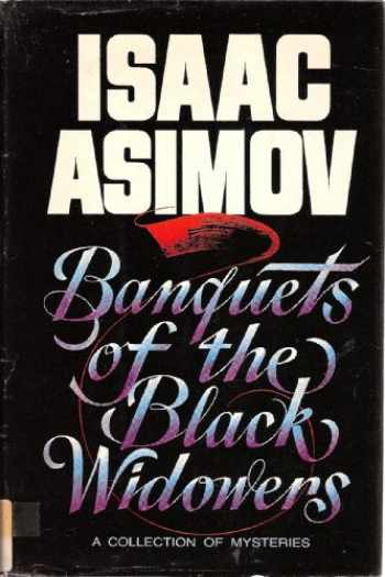 9780385195416-0385195419-Banquets of the Black Widowers