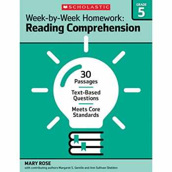9780545668897-0545668891-Week-by-Week Homework: Reading Comprehension Grade 5: 30 Passages • Text-based Questions • Meets Core Standards