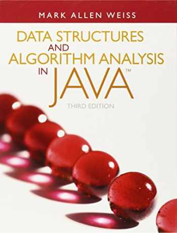 9780132576277-0132576279-Data Structures and Algorithm Analysis in Java (3rd Edition)