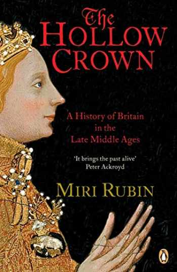 9780140148251-0140148256-The Hollow Crown: A History of Britain in the Late Middle Ages