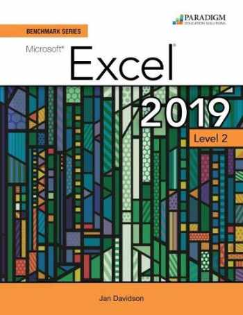 9780763887278-0763887277-Benchmark Series: Microsoft Excel 2019 Level 2 (Review and Assessments Workboo)