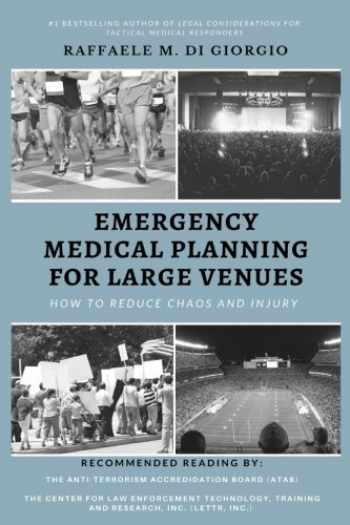 9781986070119-1986070115-Emergency Medical Planning for Large Venues: How to Reduce Chaos and Injury