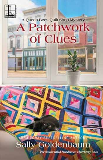 9781516109067-1516109066-A Patchwork of Clues (Queen Bees Quilt Shop)