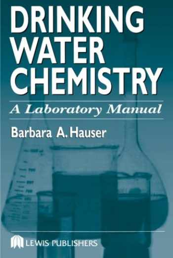 9781566704861-1566704863-Drinking Water Chemistry: A Laboratory Manual