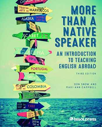 9781942799160-1942799160-More Than a Native Speaker, Third Edition: An Introduction to Teaching English Abroad