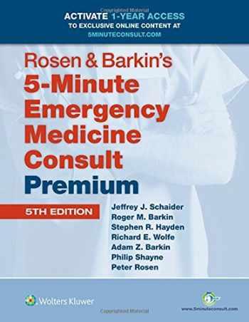9781451190687-1451190689-Rosen & Barkin's 5-Minute Emergency Medicine Consult (5-Minute Consult)
