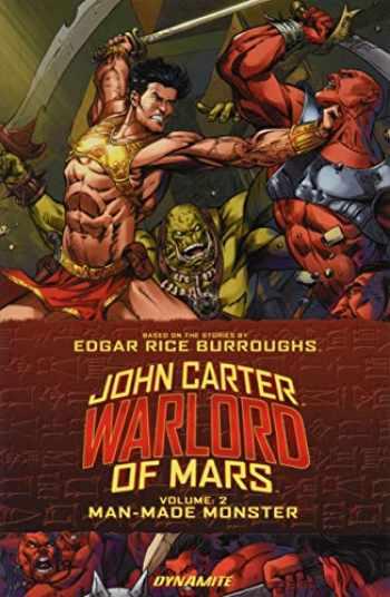 9781606908136-1606908138-John Carter: Warlord of Mars Volume 2: Man-Made Monster