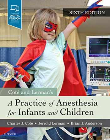 9780323429740-0323429742-A Practice of Anesthesia for Infants and Children