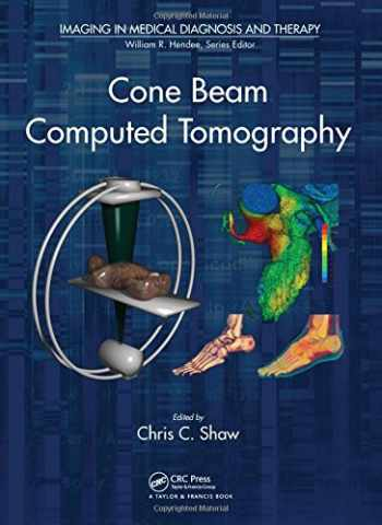 9781439846261-143984626X-Cone Beam Computed Tomography (Imaging in Medical Diagnosis and Therapy)