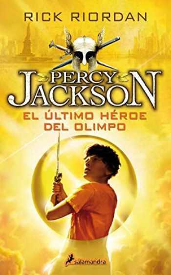 9788498386301-8498386306-El último héroe del Olimpo / The Last Olympian (Percy Jackson y los dioses del olimpo / Percy Jackson and the Olympians) (Spanish Edition)