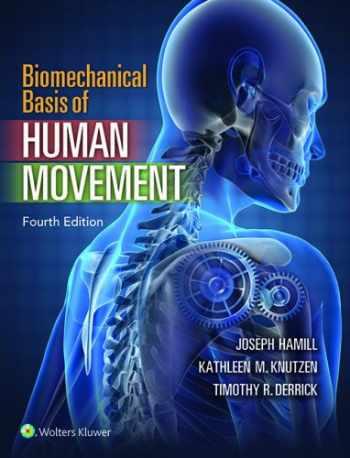 9781451177305-1451177305-Biomechanical Basis of Human Movement