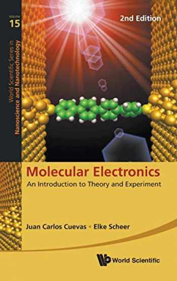 9789813226029-9813226021-Molecular Electronics: An Introduction to Theory and Experiment (Second Edition) (World Scientific Series in Nanoscience and Nanotechnology)