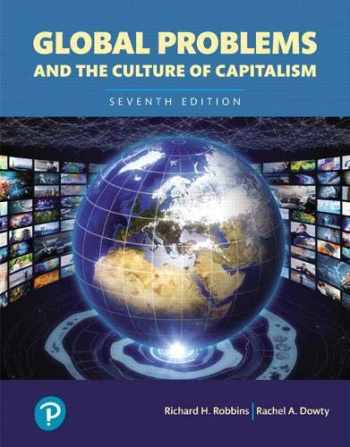 9780134732794-0134732790-Global Problems and the Culture of Capitalism, Books a la Carte (What's New in Anthropology)