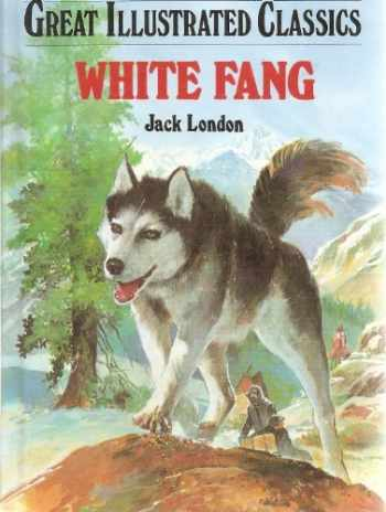 9781590602164-1590602161-White Fang (Great Illustrated Classics)