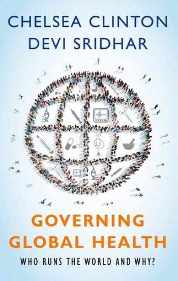 9780190865986-0190865989-Governing Global Health: Who Runs the World and Why?