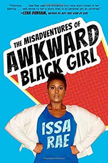 Sell, Buy Or Rent The Misadventures Of Awkward Black Girl -1389