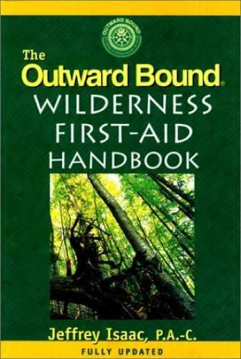 9781558211063-1558211063-The Outward Bound Wilderness First-Aid Handbook