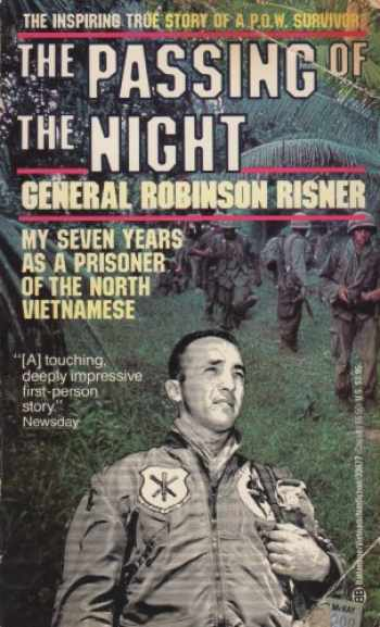 9780345336774-0345336771-The Passing of the Night: My Seven Years As a Prisoner of the North Vietnamese