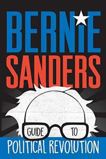 9781250160492-1250160499-Bernie Sanders Guide to Political Revolution