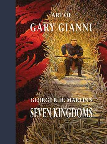 9781640410220-1640410228-Art of Gary Gianni for George R. R. Martin's Seven Kingdoms