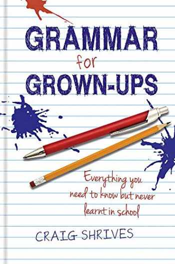 9780857830807-0857830805-Grammar for Grown-Ups
