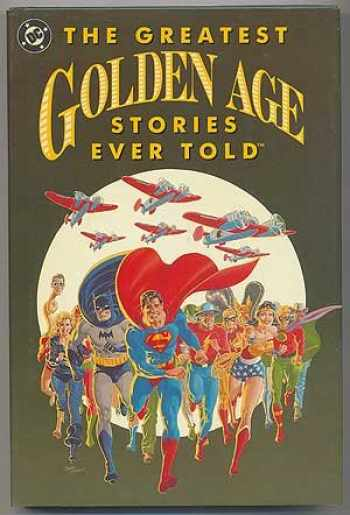9780930289577-0930289579-The Greatest Golden Age Stories Ever Told