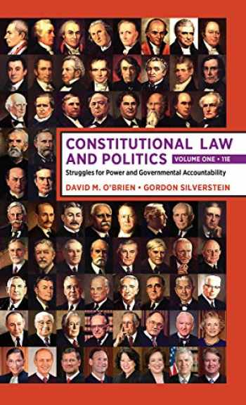 9780393696721-0393696723-Constitutional Law and Politics: Volume 1: Struggles for Power and Governmental Accountability (Eleventh Edition) (Vol. 1)