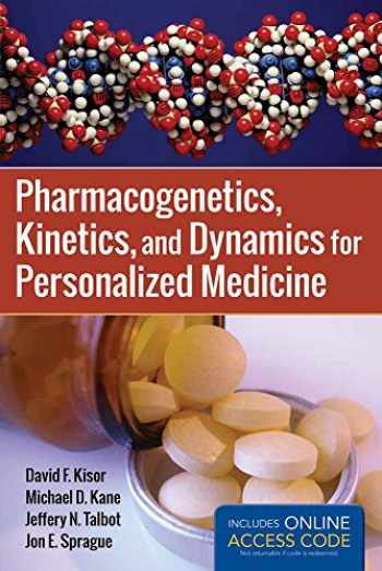 9781449652739-1449652735-Pharmacogenetics, Kinetics, and Dynamics for Personalized Medicine