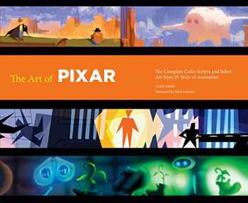 9780811879637-0811879631-The Art of Pixar: 25th Anniv.: The Complete Color Scripts and Select Art from 25 Years of Animation