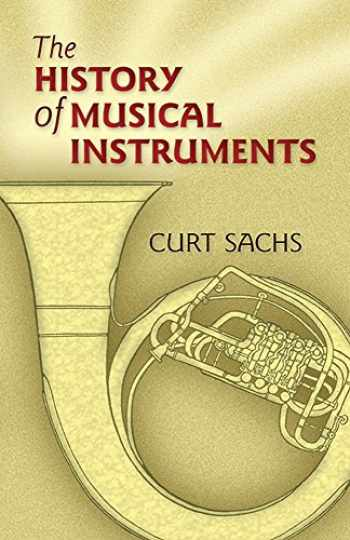 9780486452654-0486452654-The History of Musical Instruments (Dover Books on Music)