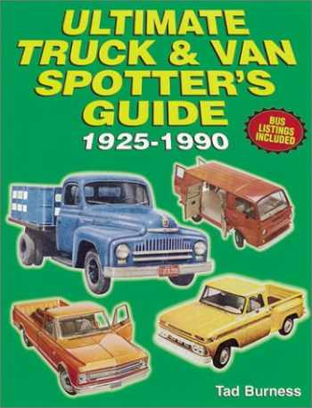 9780873419697-0873419693-Ultimate Truck & Van Spotter's Guide 1925-1990