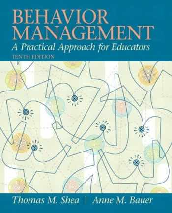 9780137085040-0137085044-Behavior Management: A Practical Approach for Educators