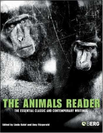 9781845204709-1845204700-The Animals Reader: The Essential Classic and Contemporary Writings