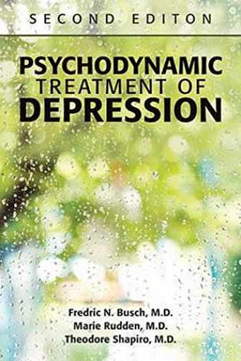 9781615370351-1615370358-Psychodynamic Treatment of Depression