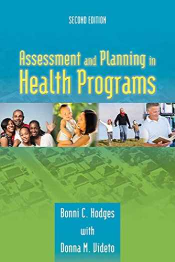 9780763790097-0763790095-Assessment and Planning in Health Programs
