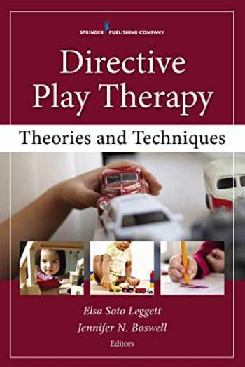 9780826130655-0826130658-Directive Play Therapy: Theories and Techniques