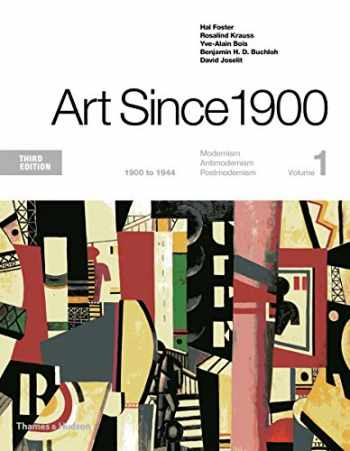 9780500292716-050029271X-Art Since 1900: 1900 to 1944 (Third Edition) (Vol. 1)