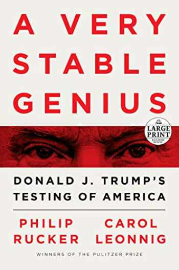 9780593294963-0593294963-A Very Stable Genius: Donald J. Trump's Testing of America (Random House Large Print)