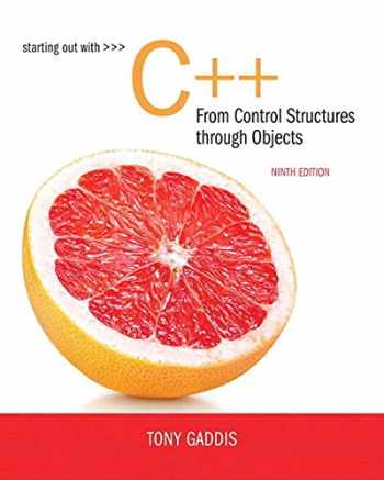 9780134544847-0134544846-Starting Out with C++ from Control Structures to Objects Plus MyLab Programming with Pearson eText -- Access Card Package (9th Edition)