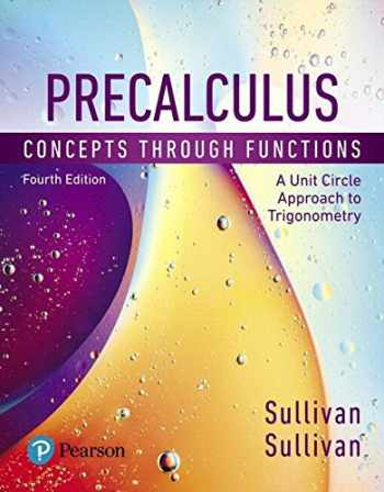 9780134689852-0134689852-Precalculus: Concepts through Functions, A Unit Circle Approach to Trigonometry, Books a la Carte Edition (4th Edition)
