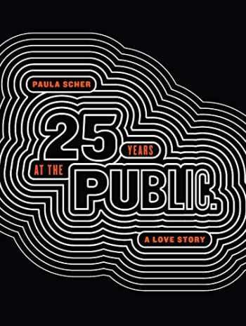 9781616898649-161689864X-Paula Scher: Twenty-Five Years at the Public, A Love Story