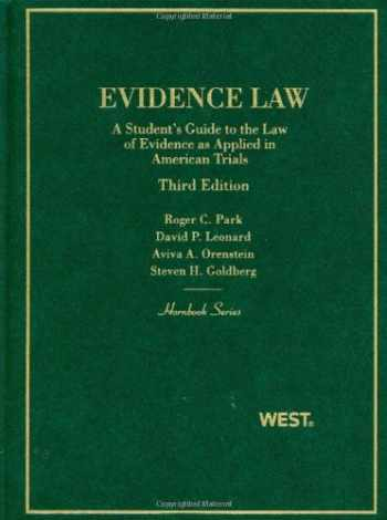9780314911735-0314911731-Evidence Law, A Student's Guide to the Law of Evidence as Applied in American Trials (Hornbooks)