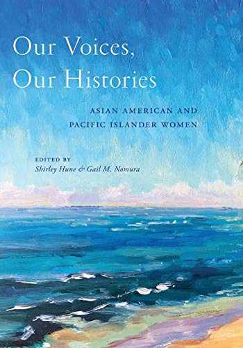 9781479877010-1479877018-Our Voices, Our Histories: Asian American and Pacific Islander Women
