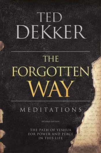 9780996812405-0996812407-The Forgotten Way Meditations: The Path of Yeshua for Power and Peace in This Life