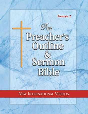 9781574070927-1574070924-The Preacher's Outline and Sermon Bible: New International Version: Genesis Vol. 2 (The Preacher's Outline & Sermon Bible: NIV)
