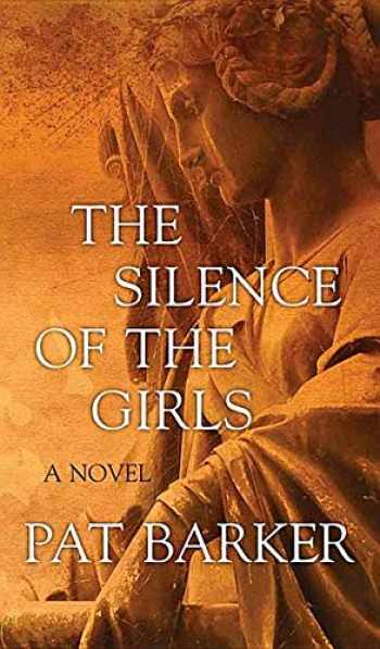 9781643581095-1643581090-The Silence of the Girls