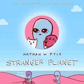 9780063022607-0063022605-Stranger Planet (Strange Planet Series)